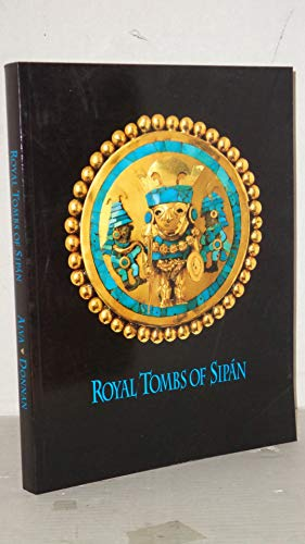 9780930741303: Royal Tombs of Sipan