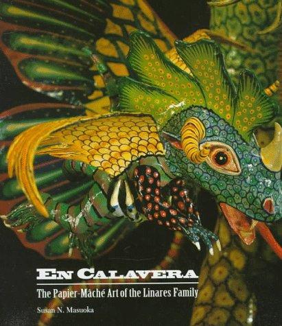 9780930741402: En Calavera: The Papier-Mache Art of the Linares Family