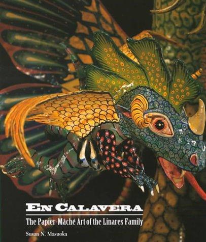 9780930741419: En Calavera: The Papier-Mache Art of the Linares Family