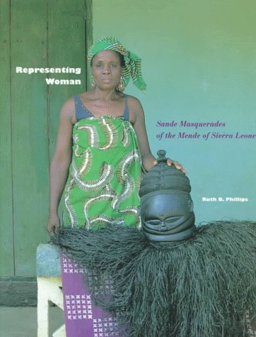 9780930741440: Representing Woman: Sande Masquerades of the Mende of Sierra Leone