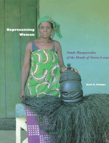 9780930741440: Representing Woman: Sande Masquerades of the Mende of Sierra Leone