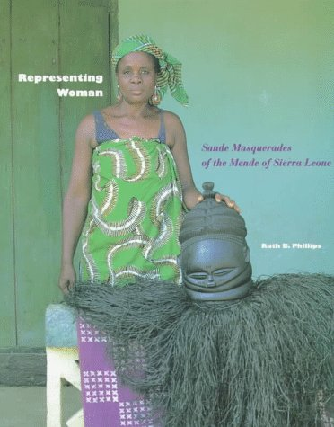 9780930741457: Representing Woman: Sande Masquerades of the Mende of Sierra Leone
