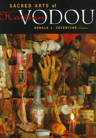 9780930741464: Sacred Arts of Haitian Vodou