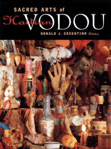 9780930741471: The Sacred Arts of Haitian Vodou