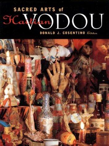 SACRED ARTS OF HAITIAN VODOU: COSENTINO,DONALD