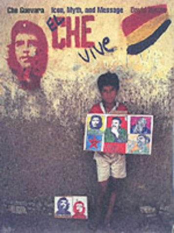 9780930741594: Che Guevara: Icon, Myth, and Message