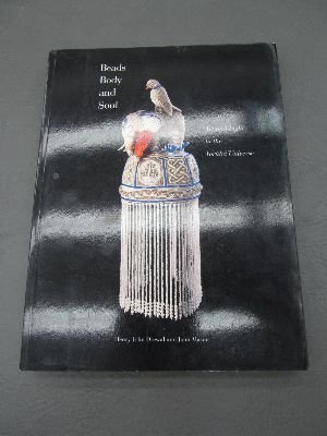 9780930741624: Beads, Body, and Soul: Art and Light in the Yoruba Universe