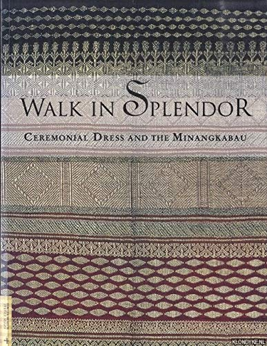 Walk in Splendor: Ceremonial Dress and the: Los Angeles Fowler