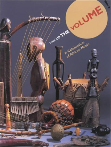 9780930741778: Turn Up the Volume!: A Celebration of African Music