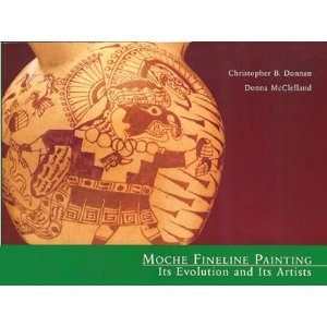 9780930741792: Moche Fineline Painting: Its Evolution and Its Artists
