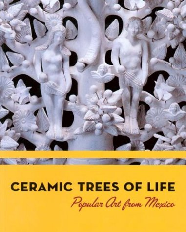 9780930741969: Ceramic Trees of Life: Popular Art from Mexico