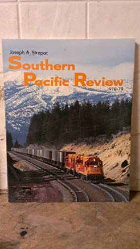 Southern Pacific Review 1978-79: Joseph A. Strapac