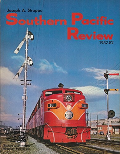 Southern Pacific Review 1952-82: Strapac, Joseph A.