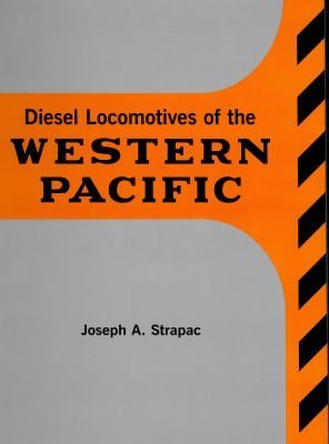 9780930742355: Diesel Locomotives of the Western Pacific