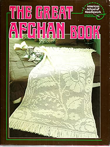 The Great Afghan Book: American School of