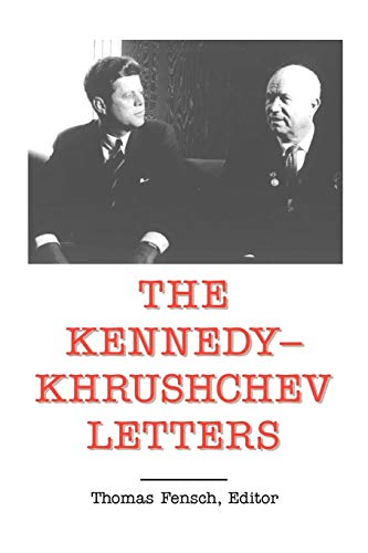 9780930751180: The Kennedy - Khrushchev Letters (Top Secret (New Century))