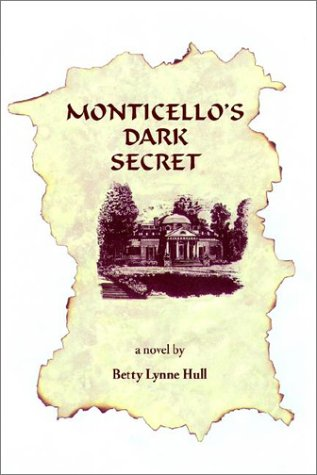 9780930751685: Monticello's Dark Secret