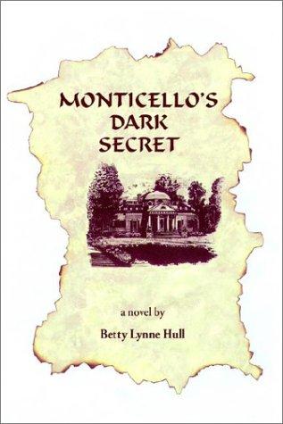 9780930751692: Monticello's Dark Secret