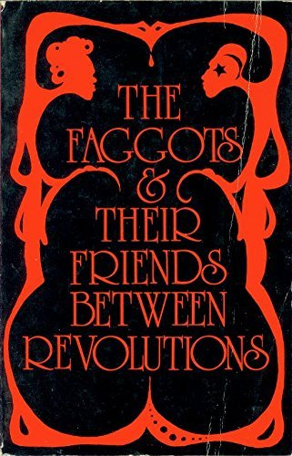 The Faggots and Their Friends Between Revolutions: Mitchell, Larry