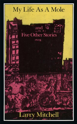 9780930762100: My Life As a Mole and Five Other Stories