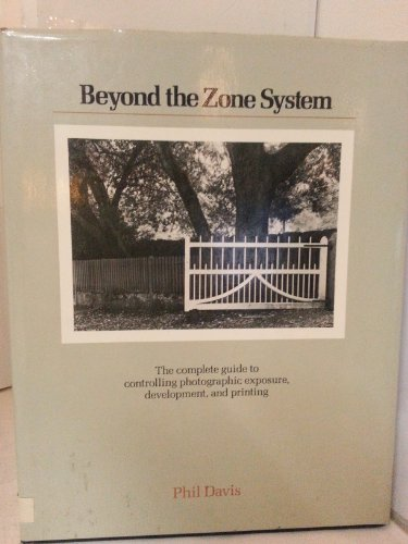 9780930764234: Beyond the zone system