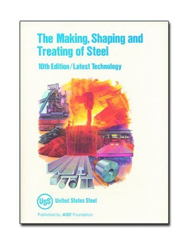 9780930767006: Making, Shaping and Treating of Steel