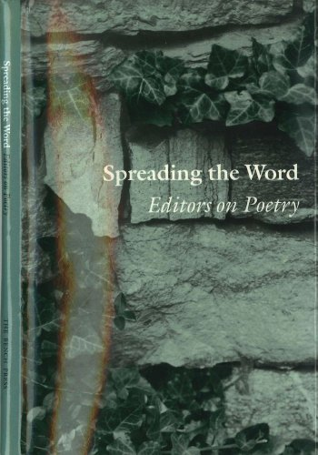 9780930769093: Spreading the Word: Editors on Poetry