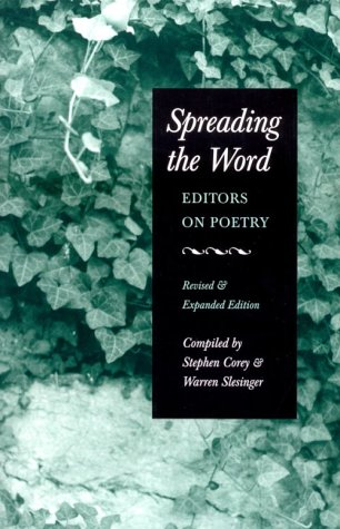 9780930769154: Spreading the Word: Editors on Poetry