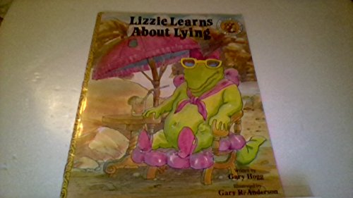 Lizzie Learns About Lying (The Happy Hawk: Hogg, Gary