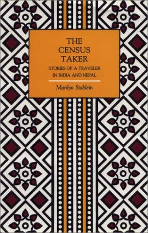 The Census Taker: Stories of a Traveller: Stablein, Marilyn [SIGNED]