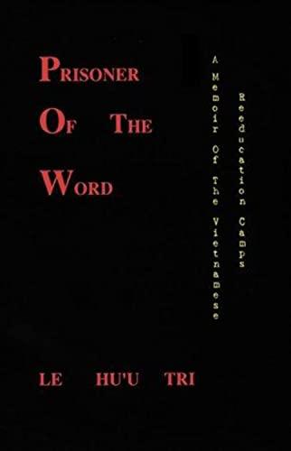Prisoner of the Word: Tri, Le Huu