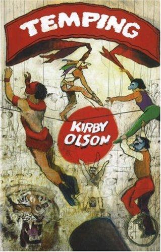 Temping: Olson, Kirby