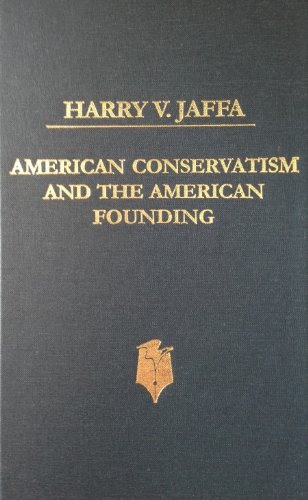 9780930783310: American Conservatism and the American Founding