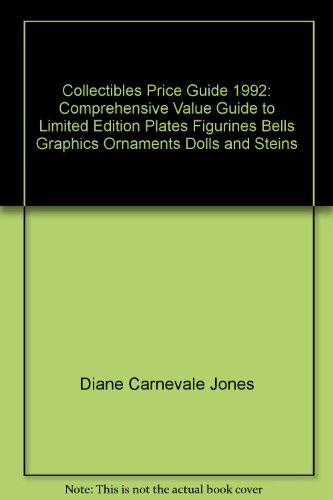 9780930785093: Collectibles Price Guide, 1992: Comprehensive Value Guide to Limited Edition Plates, Figurines, Bells, Graphics, Ornaments, Dolls and Steins