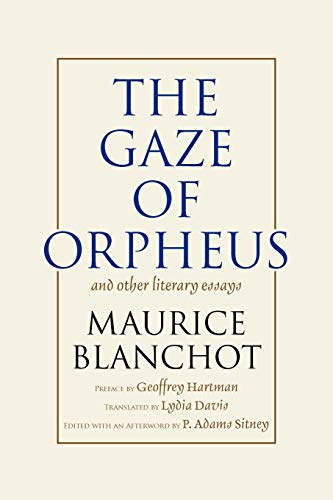 maurice blanchot the gaze of orpheus and other literary essays