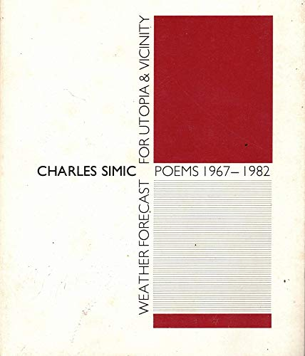 9780930794835: Weather Forecast for Utopia & Vicinity: Poems, 1967-1982
