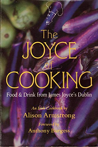 JOYCE OF COOKING (9780930794859) by Alison Armstrong
