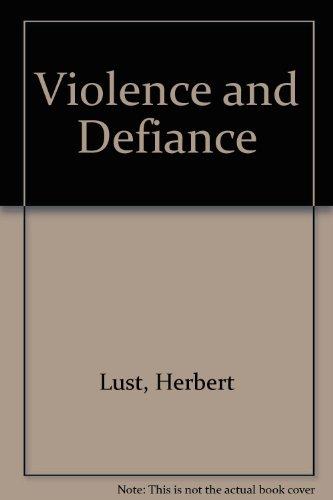 Violence and Defiance: Lust, Herbert