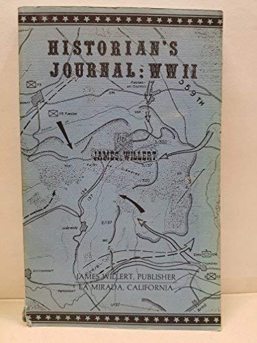 HISTORIAN'S JOURNAL: WWII: Willert, James