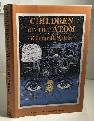9780930800017: Children of The Atom