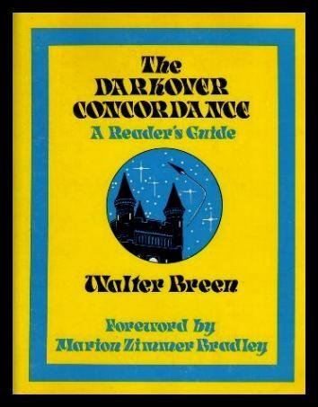 9780930800079: The Darkover Concordance A Reader's Guide