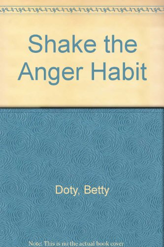 9780930822101: Shake the Anger Habit