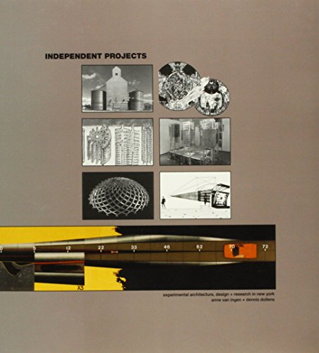 Independent Projects: Experimental Architecture, Design & Research: Dennis L. Dollens