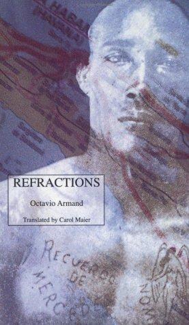 Refractions: Octavio Armand