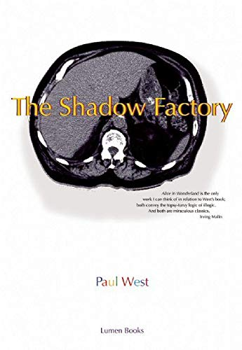 The Shadow Factory: West, Paul
