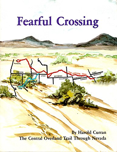9780930830090: Fearful crossing: The central overland trail through Nevada