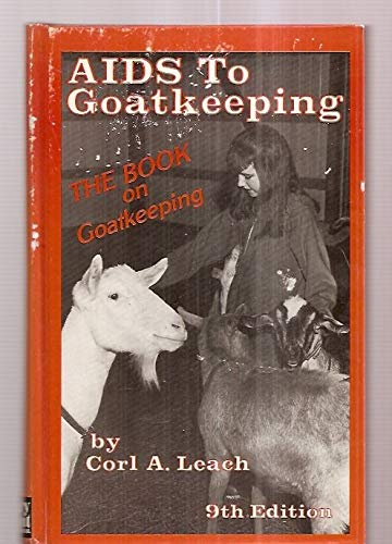 9780930848033: AIDS TO GOATKEEPING: ALSO INCORPORATING THE BOOK