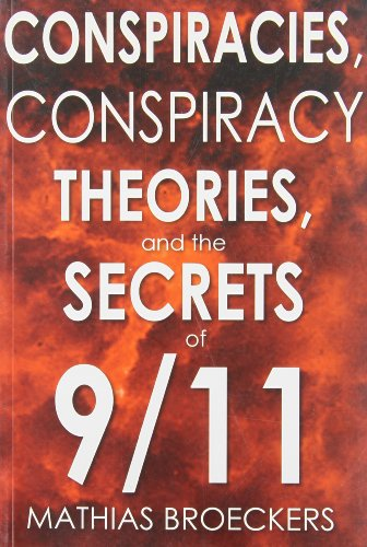 9780930852238: Conspiracies, Conspiracy Theories, and the Secrets of 9/11