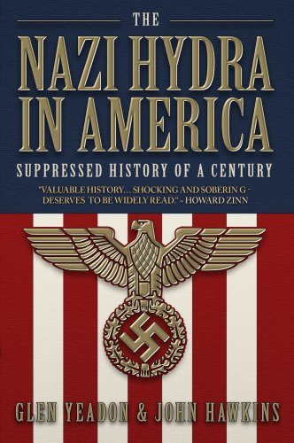 9780930852436: The Nazi Hydra in America: Wall Street and the Rise of the Fourth Reich: Suppressed History of a Century