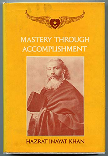 9780930872069: Mastery Through Accomplishment [Hardcover] by